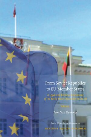 From Soviet Republics to EU Member States (2 vols)