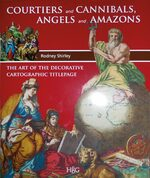 Cover Courtiers and Cannibals, Angels and Amazons