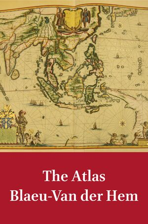 Cover The Atlas Blaeu-Van der Hem (8 Vols.)