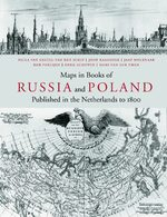 Cover Maps in Books on Russia and Poland Published in the Netherlands to 1800