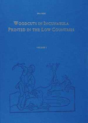 Woodcuts in Incunabula Printed in the Low Countries (4 Vols.)