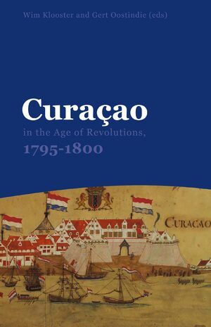 Cover Curaçao in the Age of Revolutions, 1795-1800