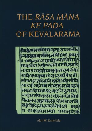 Cover The <i>Rāsa Māna ke Pada</i> of Kevalarāma
