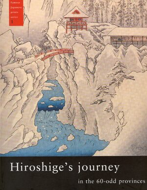 Cover Hiroshige's journey in the 60-odd provinces