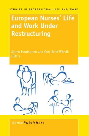 Cover European Nurses' Life and Work Under Restructuring
