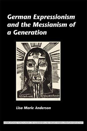 Cover German Expressionism and the Messianism of a Generation