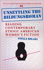 Cover Unsettling the <i>Bildungsroman</i>