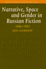 Cover Narrative, Space and Gender in Russian Fiction: 1846-1903