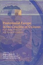 Cover Postcolonial Europe in the Crucible of Cultures