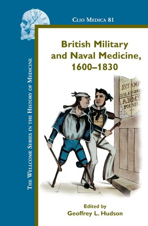 Cover British Military and Naval Medicine, 1600-1830