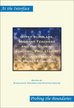 Cover Gypsy Scholars, Migrant Teachers and the Global Academic Proletariat