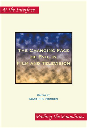 Cover The Changing Face of Evil in Film and Television