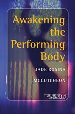 Cover Awakening the Performing Body