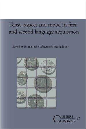 Cover Tense, aspect and mood in first and second language acquisition
