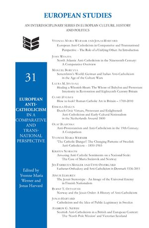 European Anti-Catholicism in a Comparative and Transnational Perspective