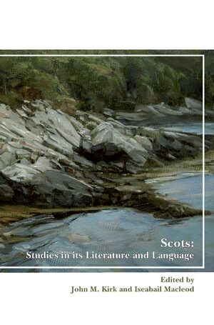 Scots: Studies in its Literature and Language