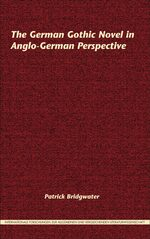 Cover The German Gothic Novel in Anglo-German Perspective