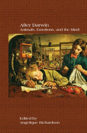 Cover After Darwin: Animals, Emotions, and the Mind