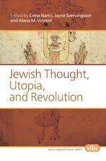 Cover Jewish Thought, Utopia, and Revolution