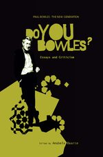 Cover Paul Bowles - The New Generation: Do You Bowles?