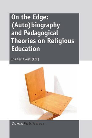 Cover On the Edge: (Auto)biography and Pedagogical Theories on Religious Education