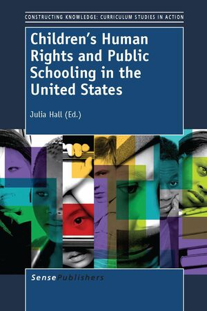 Cover Children's Human Rights and Public Schooling in the United States