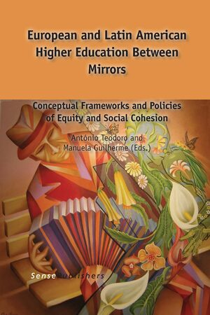 Cover European and Latin American Higher Education Between Mirrors