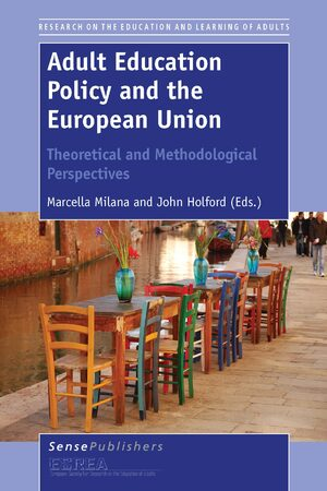 Cover Adult Education Policy and the European Union: Theoretical and Methodological Perspectives