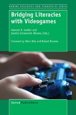 Bridging Literacies with Videogames