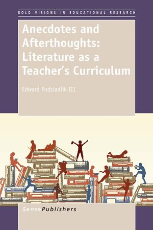 Cover Anecdotes and Afterthoughts: Literature as a Teacher's Curriculum