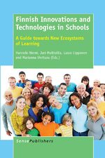 Finnish Innovations and Technologies in Schools