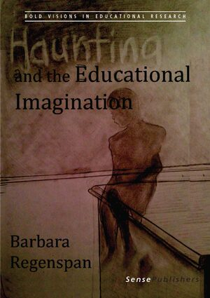 Cover Haunting and the Educational Imagination