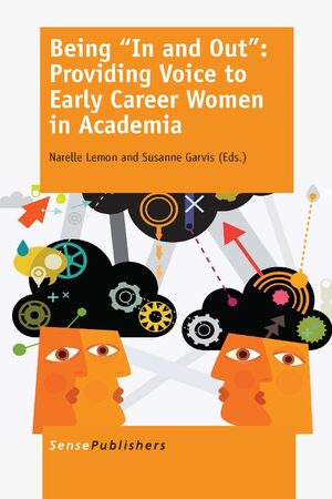 "Cover Being """"In and Out"""": Providing Voice to Early Career Women in Academia"