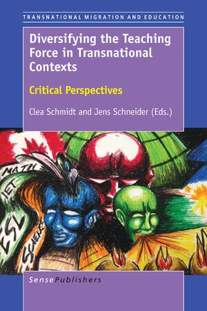 Cover Diversifying the Teaching Force in Transnational Contexts