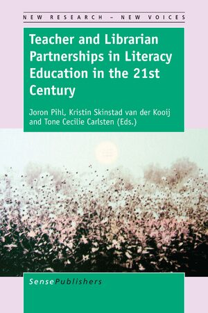 Cover Teacher and Librarian Partnerships in Literacy Education in the 21st Century