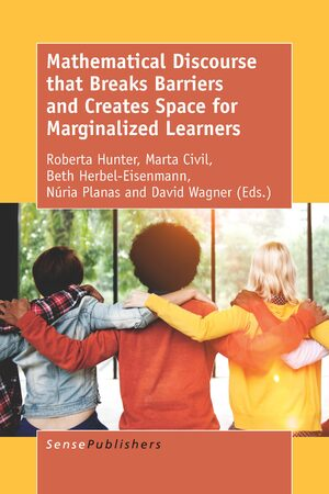 Cover Mathematical Discourse that Breaks Barriers and Creates Space for Marginalized Learners