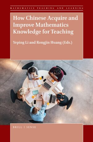 Cover How Chinese Acquire and Improve Mathematics Knowledge for Teaching