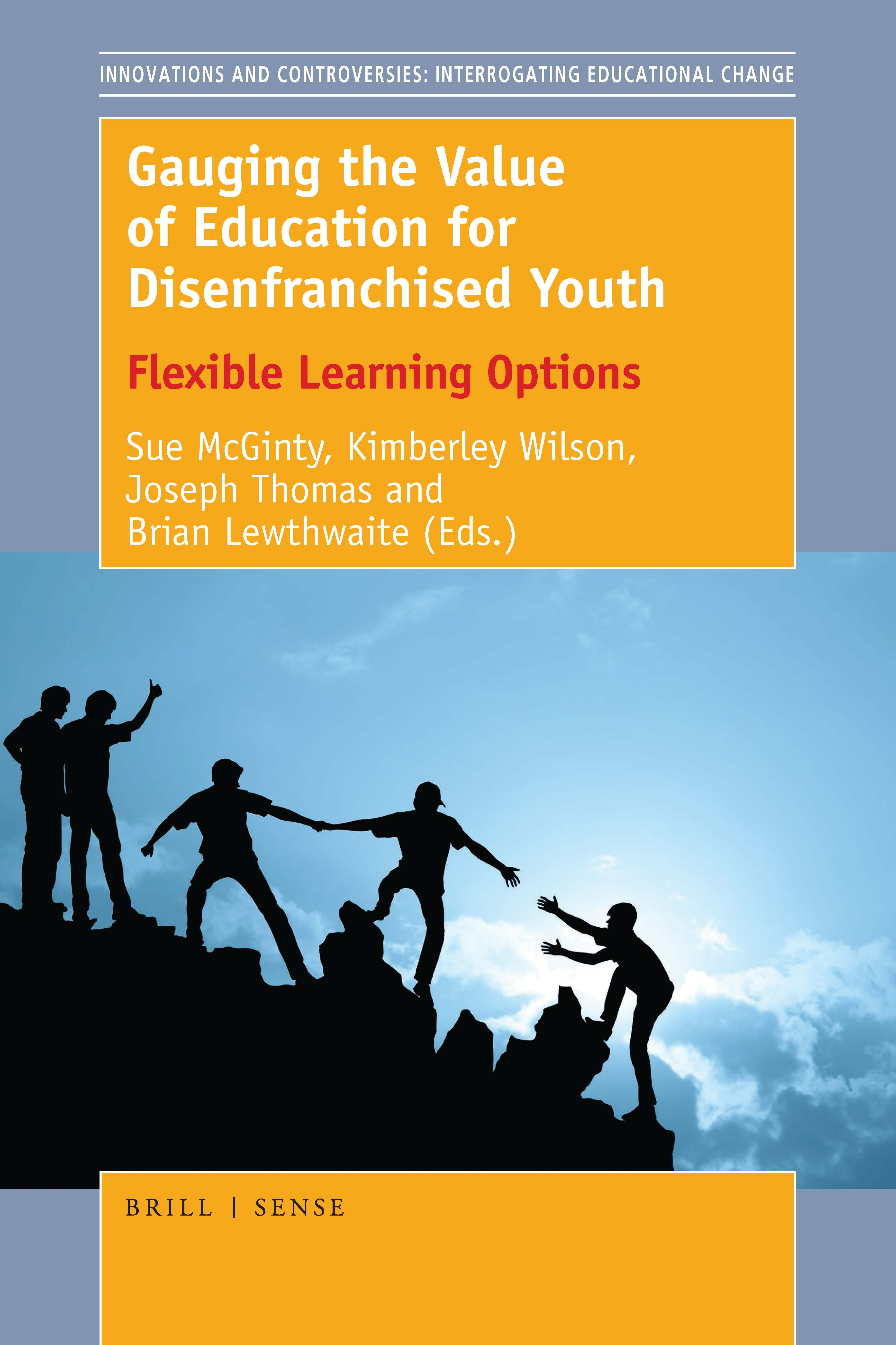 Gauging The Value Of Education For Disenfranchised Youth