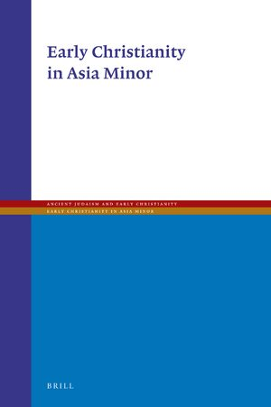 Cover Early Christianity in Asia Minor