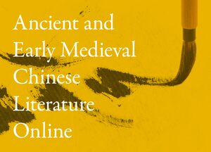 Cover Ancient and Early Medieval Chinese Literature Online: A Research Guide