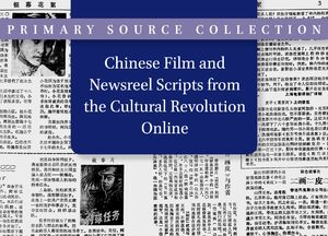 Cover Chinese Film and Newsreel Scripts from the Cultural Revolution Online