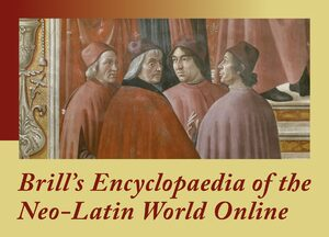 Cover Brill's Encyclopaedia of the Neo-Latin World Online