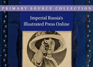 Cover Imperial Russia's Illustrated Press Online