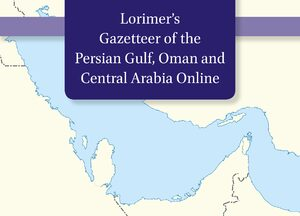 Cover Gazetteer of the Persian Gulf, Oman and Central Arabia Online