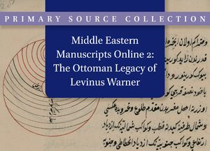Cover Middle Eastern Manuscripts Online 2: The Ottoman Legacy of Levinus Warner