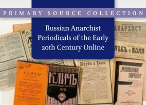 Cover Russian Anarchist Periodicals of the Early 20th Century Online