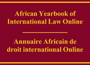 Cover African Yearbook of International Law Online / Annuaire Africain de droit international Online
