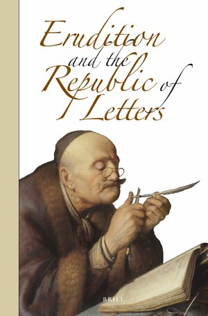 Cover Erudition and the Republic of Letters