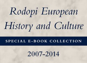 Cover Rodopi European History and Culture Special E-Book Collection, 2007-2014