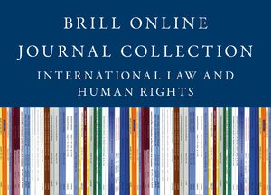 Cover 2020 Brill Online Journal Collection / 2020 International Law and Human Rights Journal Collection